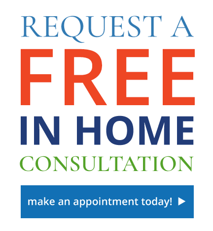 Request a Free In Home Consultation
